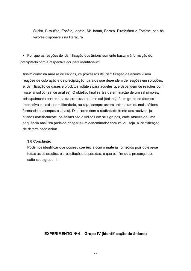 Sulfito, Bissulfito, Fosfito, Iodato, Molibdato, Borato, Pirofosfato e Fosfato: não há        valores disponíveis na liter...