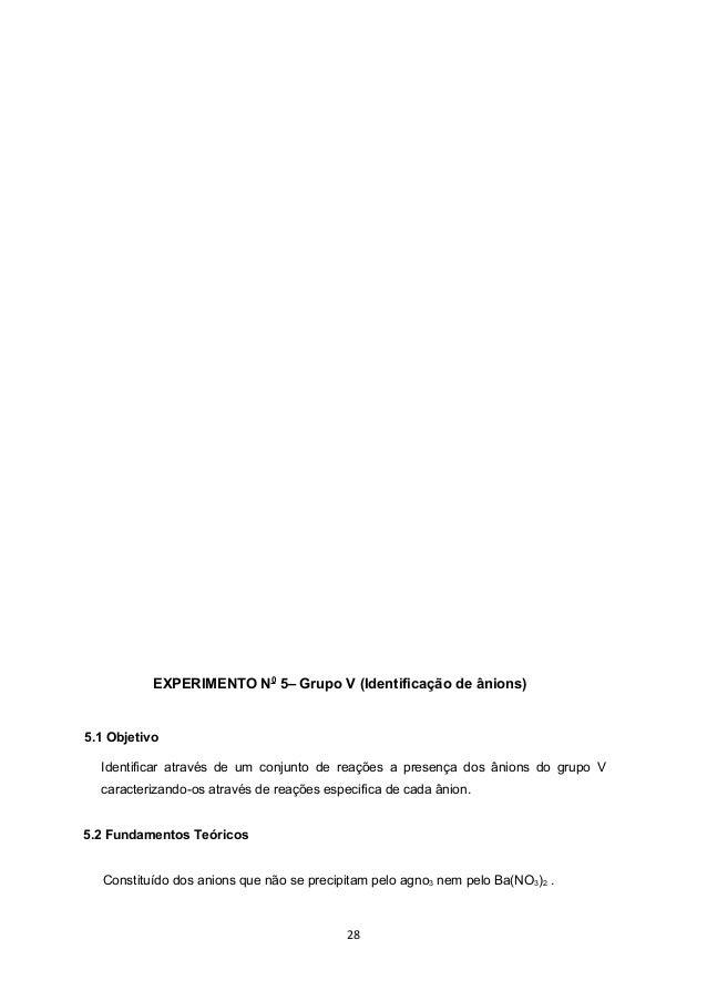 EXPERIMENTO N0 5– Grupo V (Identificação de ânions)5.1 Objetivo  Identificar através de um conjunto de reações a presença ...