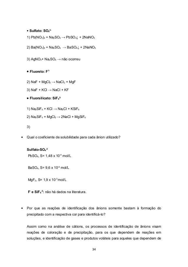 • Sulfato: SO42-    1) Pb(NO3)2 + Na2SO4 → PbSO4↓ + 2NaNO3    2) Ba(NO3)2 + Na2SO4 → BaSO4↓ + 2NaNO3    3) AgNO3+ Na2SO4 →...