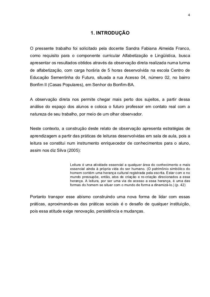 4                                 1. INTRODUÇÃOO pressente trabalho foi solicitado pela docente Sandra Fabiana Almeida Fra...