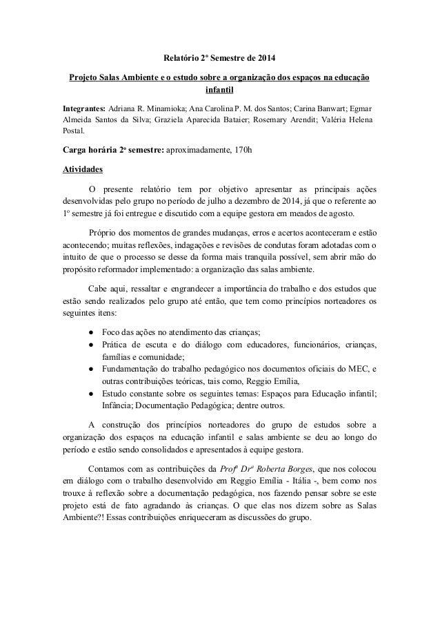 Relatório 2o Semestre de 2014  Projeto Salas Ambiente e o estudo sobre a organização dos espaços na educação  infantil  In...