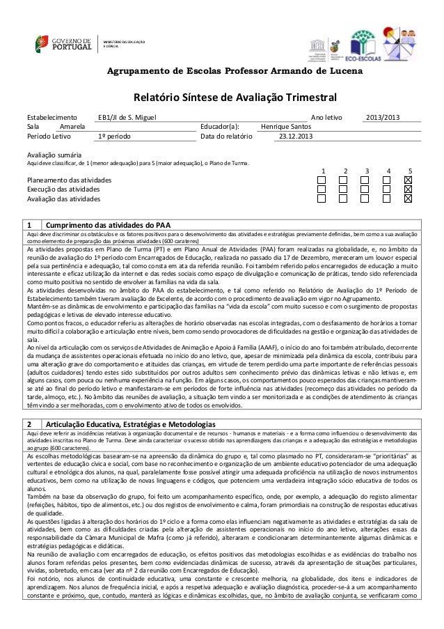 Agrupamento de Escolas Professor Armando de Lucena  Relatório Síntese de Avaliação Trimestral Estabelecimento Sala Amarela...