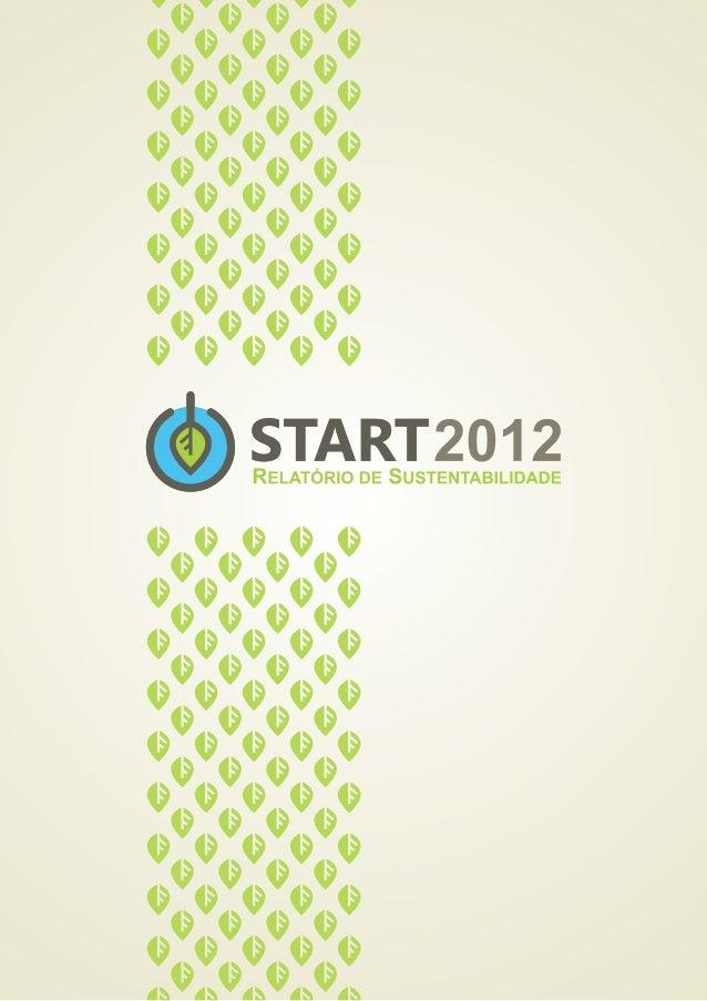 Relatório de Sustentabilidade do evento START2012 - Seminário de Sustentabilidade