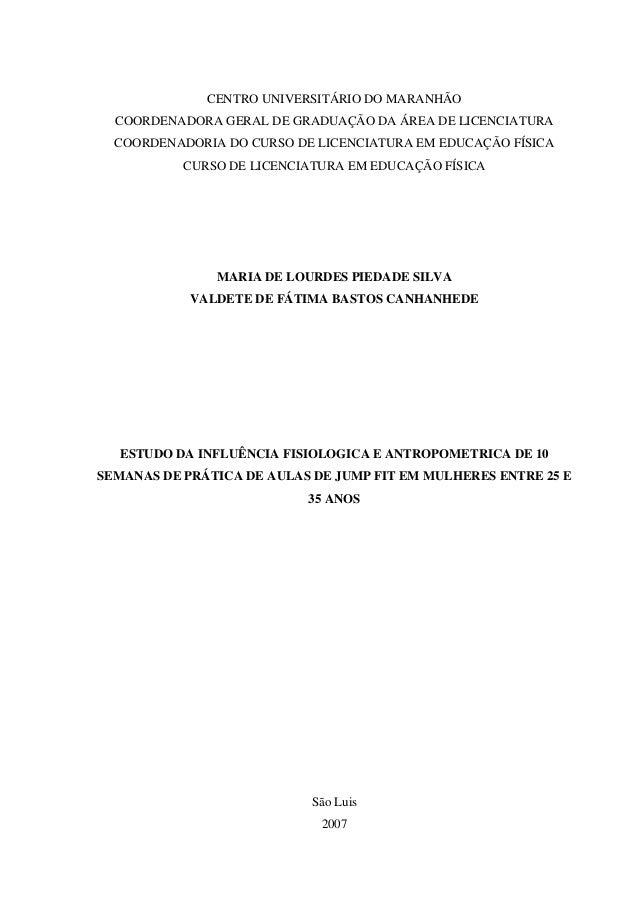 CENTRO UNIVERSITÁRIO DO MARANHÃO COORDENADORA GERAL DE GRADUAÇÃO DA ÁREA DE LICENCIATURA COORDENADORIA DO CURSO DE LICENCI...