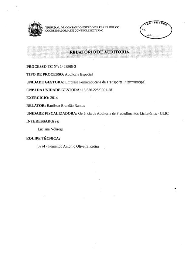 "TRIBUNAL DE CONTAS DO ESTADO DE PERNAMBUCO COORDENADORIA DE _CONTROLE EXTERNO       PROCESSO TC N"":  1408565-3 TIPO DE PRO..."