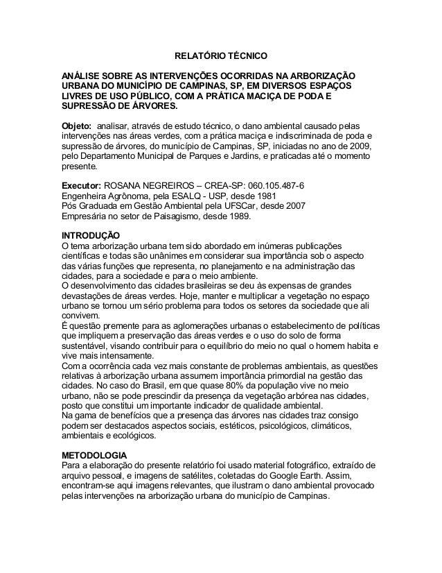 RELATÓRIO TÉCNICO ANÁLISE SOBRE AS INTERVENÇÕES OCORRIDAS NA ARBORIZAÇÃO URBANA DO MUNICÍPIO DE CAMPINAS, SP, EM DIVERSOS ...