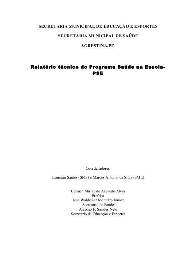 SECRETARIA MUNICIPAL DE EDUCAÇÃO E ESPORTES          SECRETARIA MUNICIPAL DE SAÚDE                       AGRESTINA/PE.Rela...