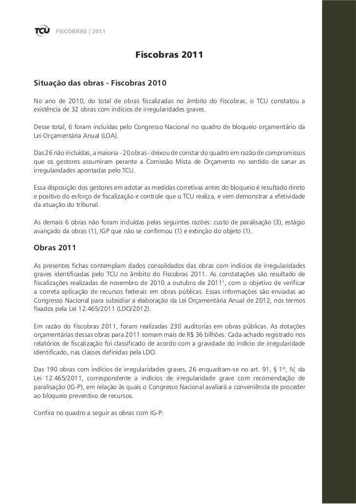 FISCOBRAS | 2011                                    Fiscobras 2011Situação das obras - Fiscobras 2010No ano de 2010, do to...