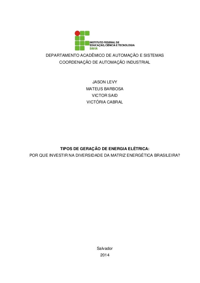 DEPARTAMENTO ACADÊMICO DE AUTOMAÇÃO E SISTEMAS COORDENAÇÃO DE AUTOMAÇÃO INDUSTRIAL JASON LEVY MATEUS BARBOSA VICTOR SAID V...