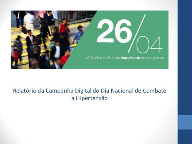 Relatório da Campanha Digital do Dia Nacional de Combate a Hipertensão