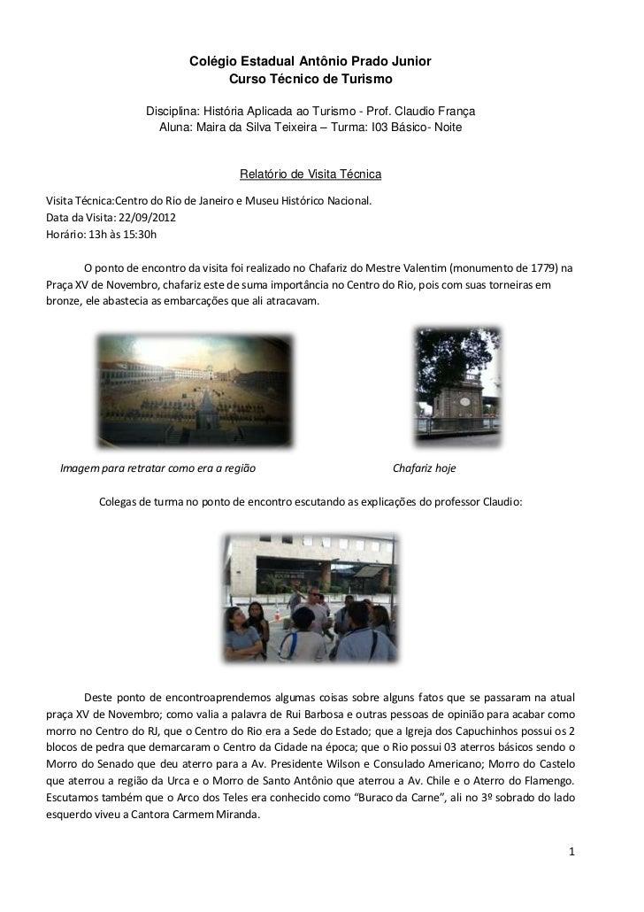 Colégio Estadual Antônio Prado Junior                                   Curso Técnico de Turismo                    Discip...