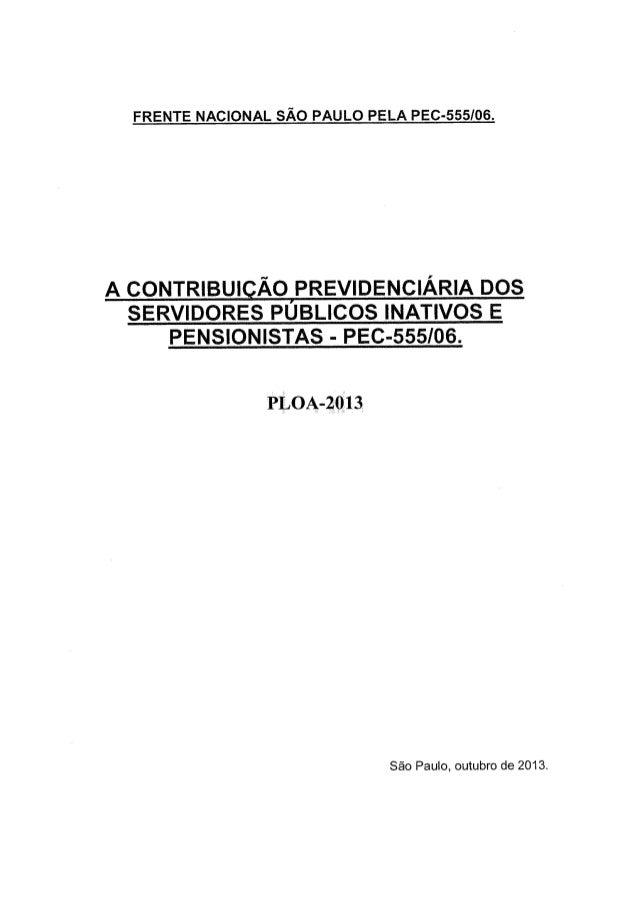 PLOA 2013 - A Contribuição Previdenciária dos Servidores Públicos Inativos e Pensionistas - PEC 555/2006