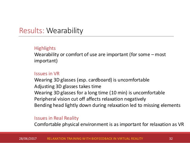 Results: Wearability codes 28/06/2017 33RELAXATION TRAINING WITH BIOFEEDBACK IN VIRTUAL REALITY