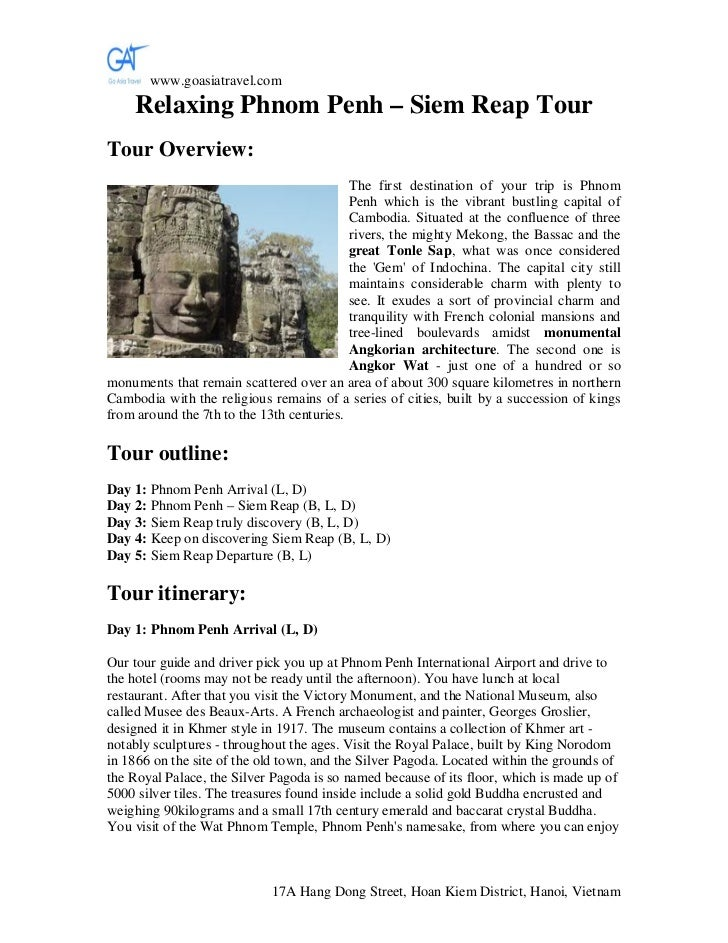 www.goasiatravel.com    Relaxing Phnom Penh – Siem Reap TourTour Overview:                                           The f...
