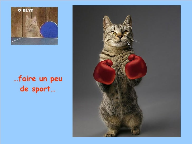 … faire un peu de sport…