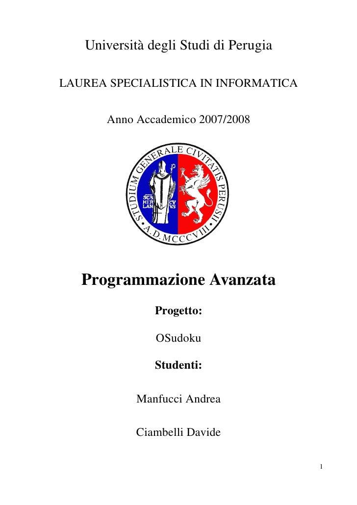 Università degli Studi di Perugia  LAUREA SPECIALISTICA IN INFORMATICA         Anno Accademico 2007/2008        Programmaz...