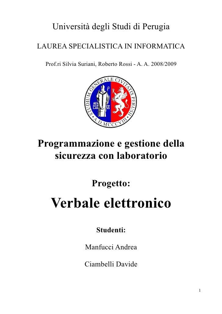 Università degli Studi di Perugia  LAUREA SPECIALISTICA IN INFORMATICA    Prof.ri Silvia Suriani, Roberto Rossi - A. A. 20...
