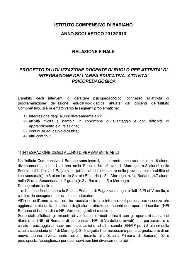 ISTITUTO COMPENSIVO DI BARIANOANNO SCOLASTICO 2012/2013RELAZIONE FINALEPROGETTO DI UTILIZZAZIONE DOCENTE DI RUOLO PER ATTI...