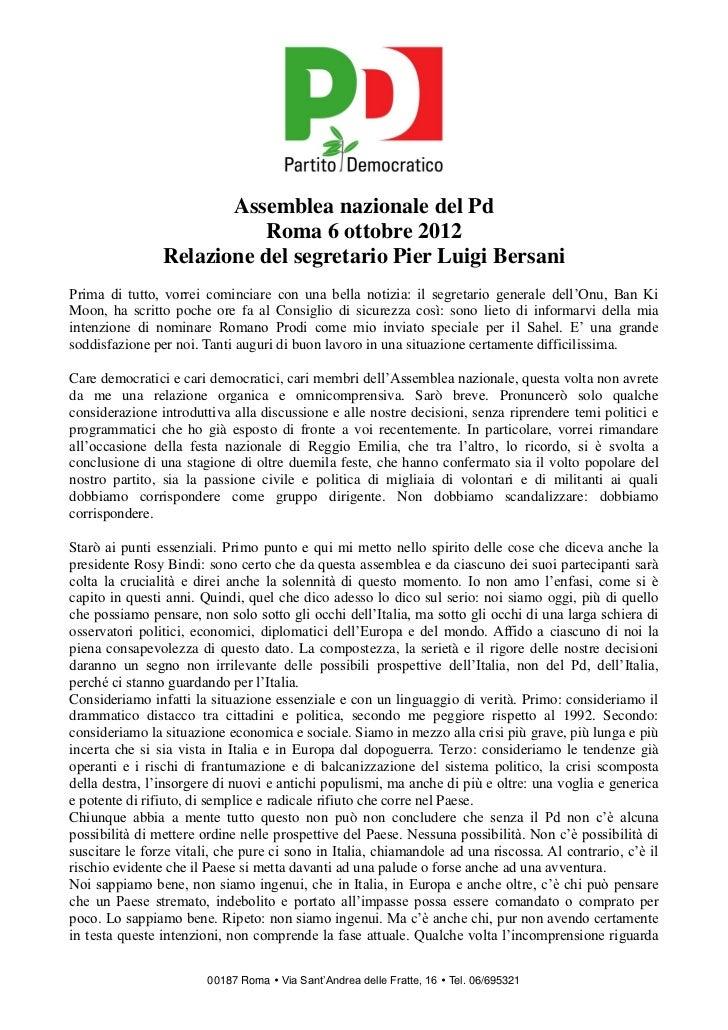 Assemblea nazionale del Pd                          Roma 6 ottobre 2012                Relazione del segretario Pier Luigi...