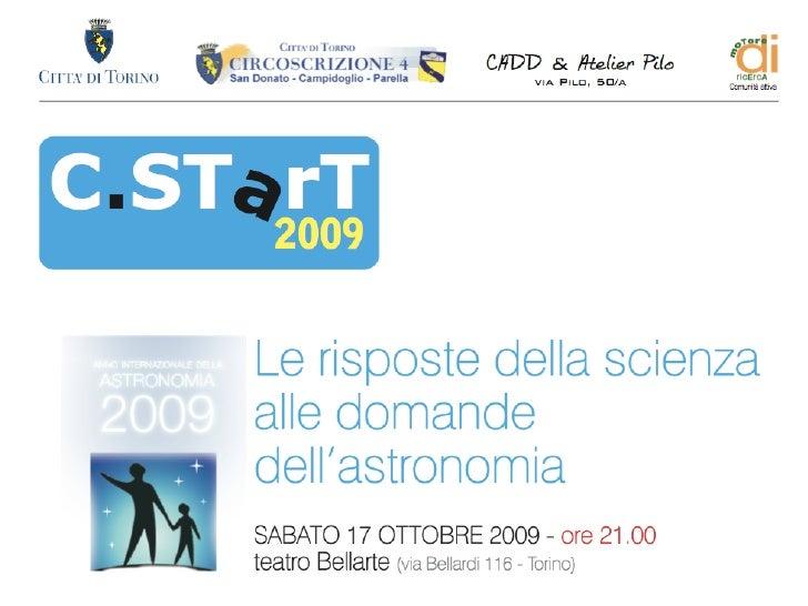 Le risposte della scienza alle domande dell'Astronomia  DAL BIG BANG ALLA VITA                          Guido Cossard     ...