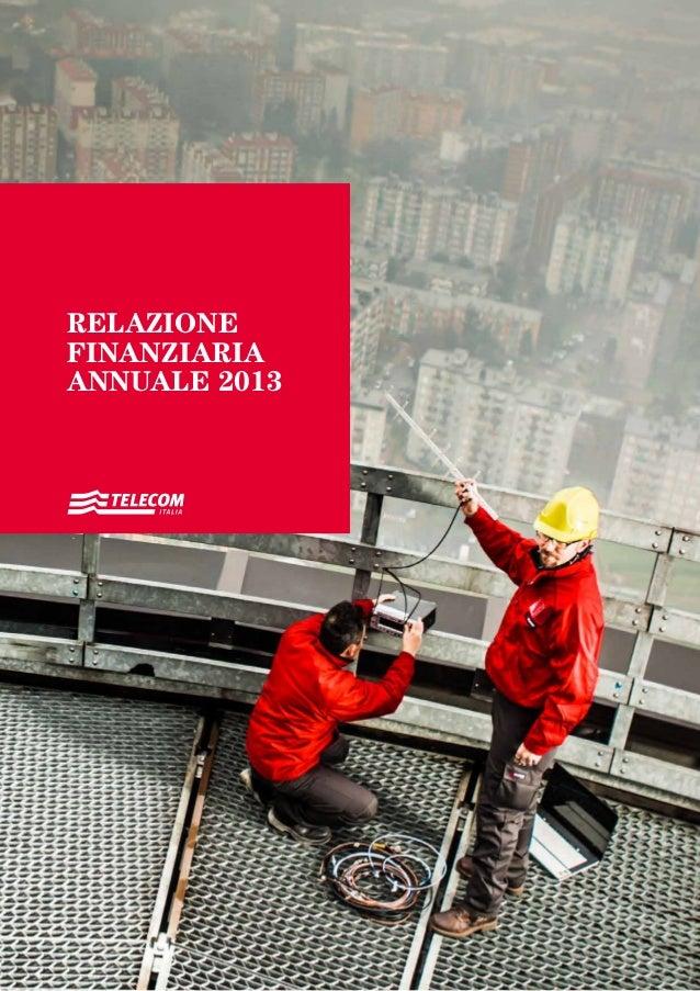 RELAZIONE FINANZIARIA ANNUALE 2013 RELAZIONEFINANZIARIAANNUALE2013