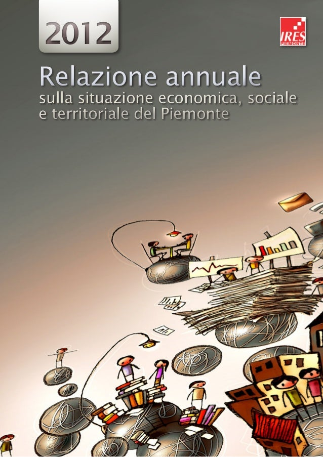 Relazione annualesulla situazione economica, socialee territoriale del PiemonteRelazione annualesulla situazione economica...