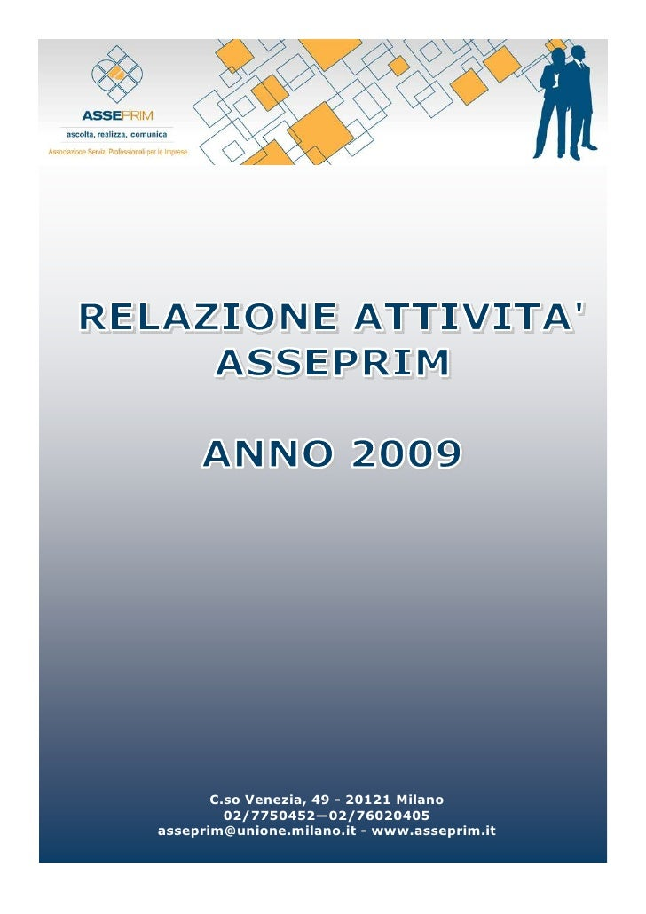 C.so Venezia, 49 - 20121 Milano          02/7750452—02/76020405 asseprim@unione.milano.it - www.asseprim.it