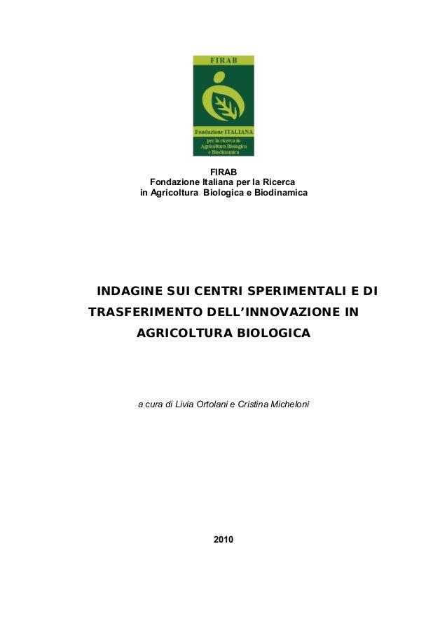FIRABFondazione Italiana per la Ricercain Agricoltura Biologica e BiodinamicaINDAGINE SUI CENTRI SPERIMENTALI E DITRASFERI...