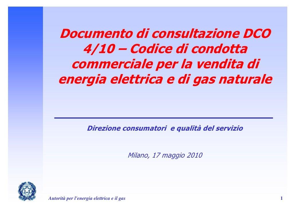 Codice di condotta commerciale per la vendita di energia for Progetti per la vendita