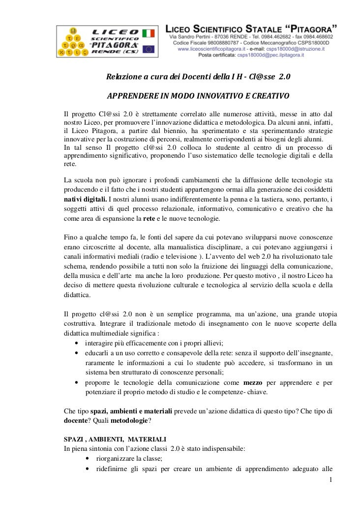 Relazione a cura dei Docenti della I H - Cl@sse 2.0               APPRENDERE IN MODO INNOVATIVO E CREATIVOIl progetto Cl@s...