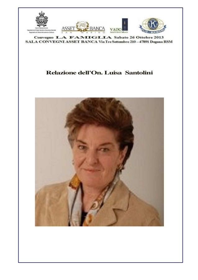 Relazione dell'On. Luisa Santolini