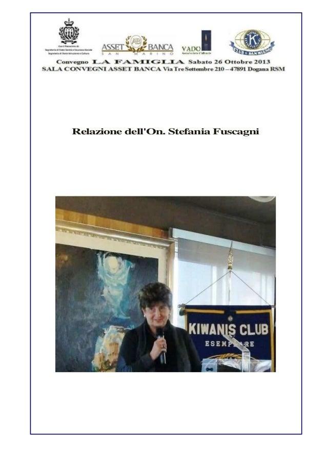 Relazione dell'On. Stefania Fuscagni