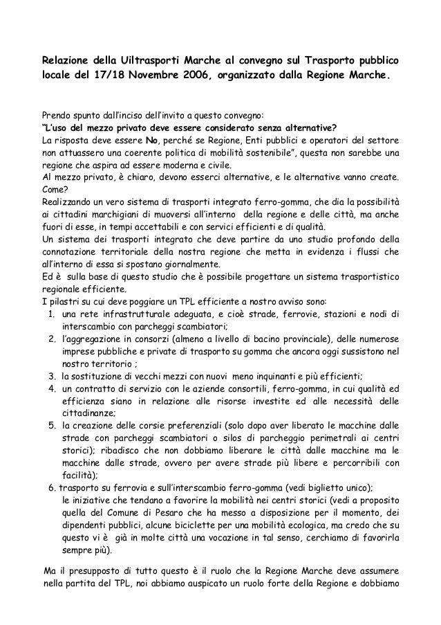 Relazione della Uiltrasporti Marche al convegno sul Trasporto pubblico locale del 17/18 Novembre 2006, organizzato dalla R...