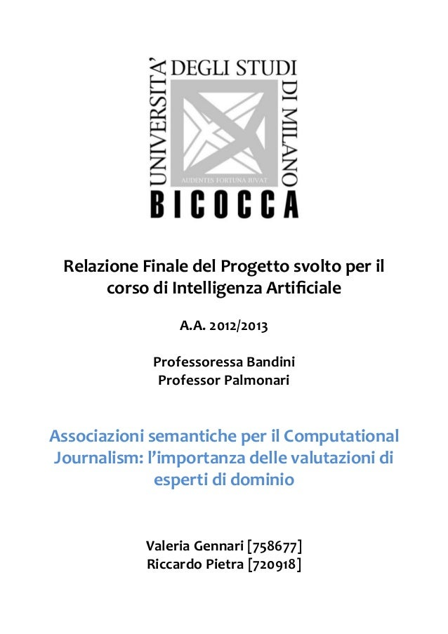 Relazione Finale del Progetto svolto per il corso di Intelligenza ArtificialeA.A. 2012/2013Professore...