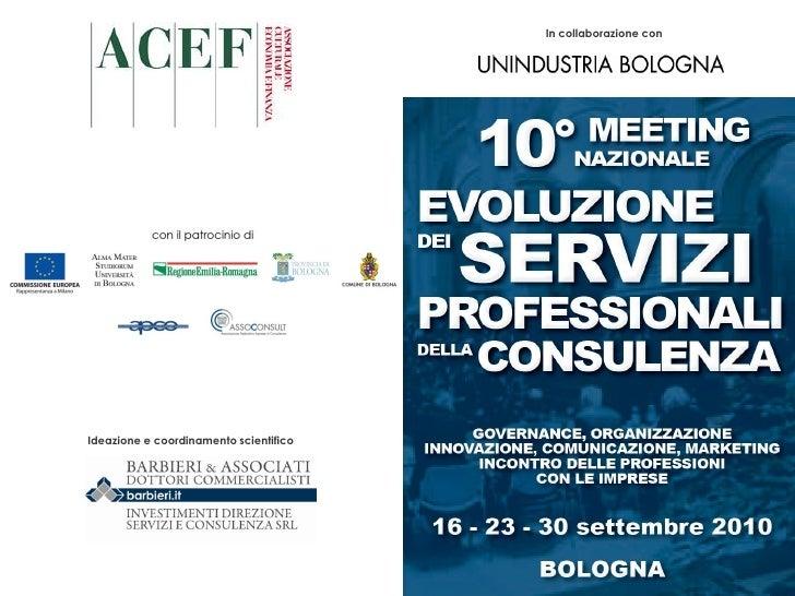 In collaborazione con            Ideazione e coordinamento scientifico                                    © ACEF Associazi...