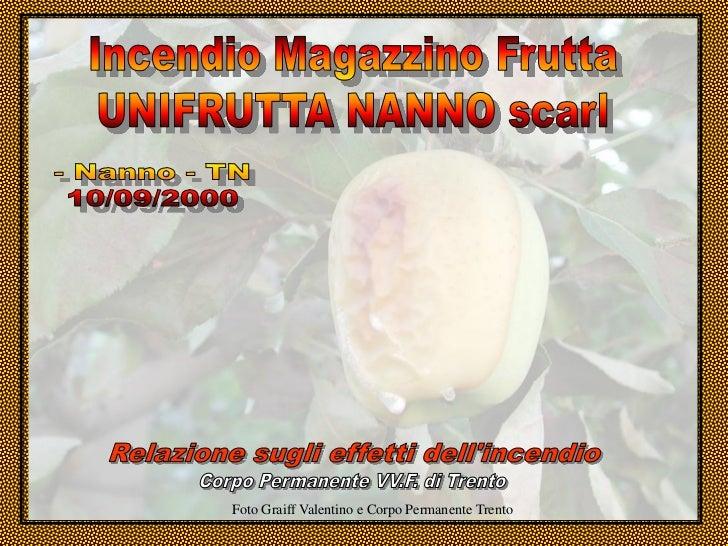 Foto Graiff Valentino e Corpo Permanente Trento