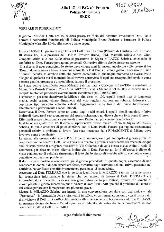 Relazione di servizio polizia giudiziaria addetta alla segreteria del PM  Paolo Ferraro  circa Sabrina Milazzo.
