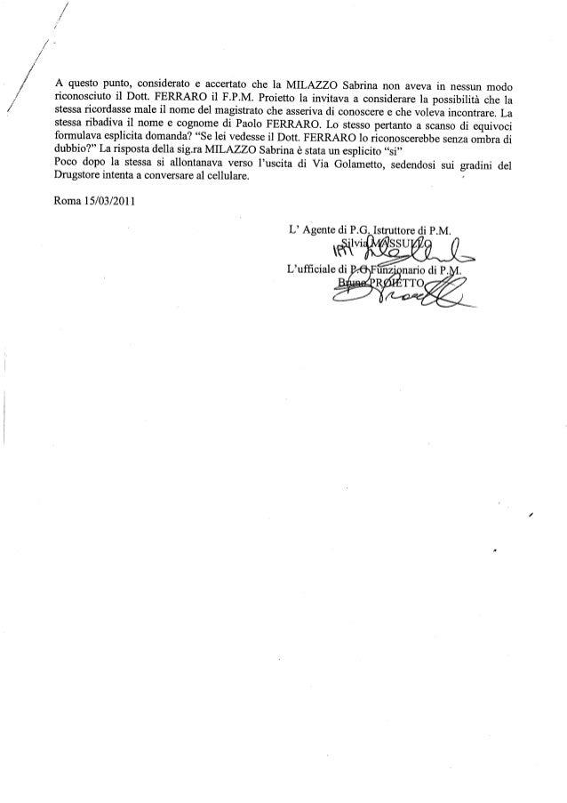 Relazione di servizio polizia giudiziaria addetta alla segreteria del PM  Paolo Ferraro  circa Sabrina Milazzo.  Slide 2