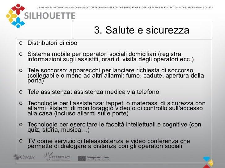 3. Salute e sicurezzao Distributori di ciboo Sistema mobile per operatori sociali domiciliari (registra  informazioni sugl...