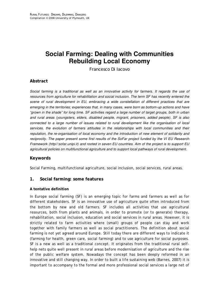 RURAL FUTURES: DREAMS, DILEMMAS, DANGERSCompilation © 2008 University of Plymouth, UK           Social Farming: Dealing wi...