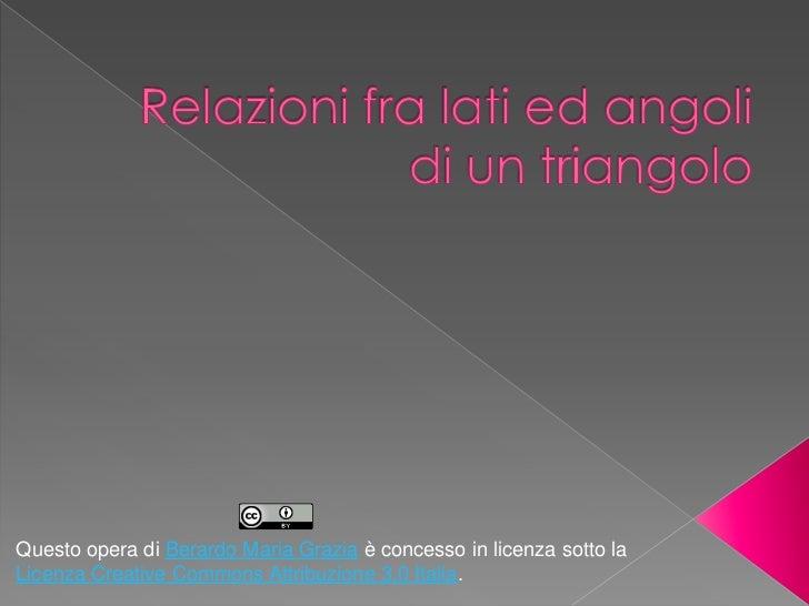 Questo opera di Berardo Maria Grazia è concesso in licenza sotto laLicenza Creative Commons Attribuzione 3.0 Italia.