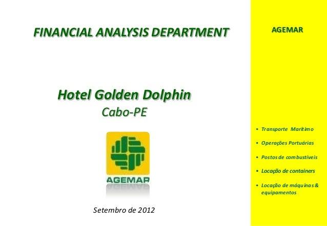 D e lo itte                                            AGEMAR      FINANCIAL ANALYSIS DEPARTMENT              Hotel Golden...