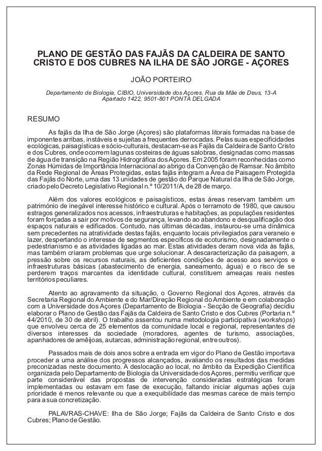 PLANO DE GESTÃO DAS FAJÃS DA CALDEIRA DE SANTO CRISTO E DOS CUBRES NA ILHA DE SÃO JORGE - AÇORES JOÃO PORTEIRO Departament...
