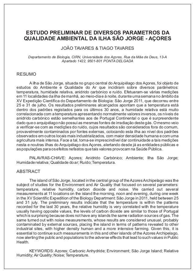 ESTUDO PRELIMINAR DE DIVERSOS PARAMETROS DA QUALIDADE AMBIENTAL DA ILHA SÃO JORGE - AÇORES JOÃO TAVARES & TIAGO TAVARES De...