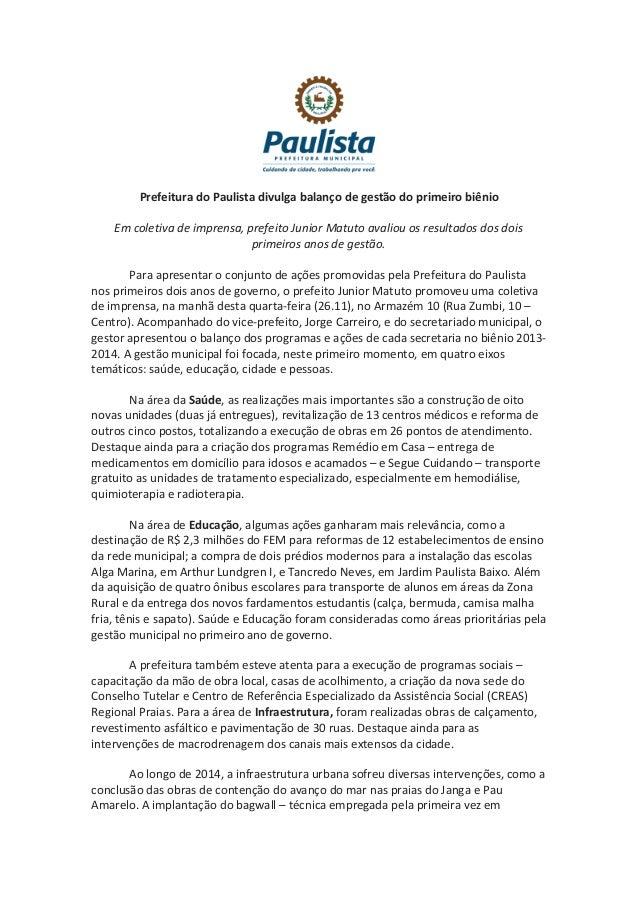 Prefeitura do Paulista divulga balanço de gestão do primeiro biênio  Em coletiva de imprensa, prefeito Junior Matuto avali...