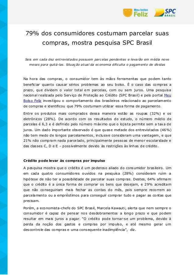 79% dos consumidores costumam parcelar suas compras, mostra pesquisa SPC Brasil Seis em cada dez entrevistados possuem par...