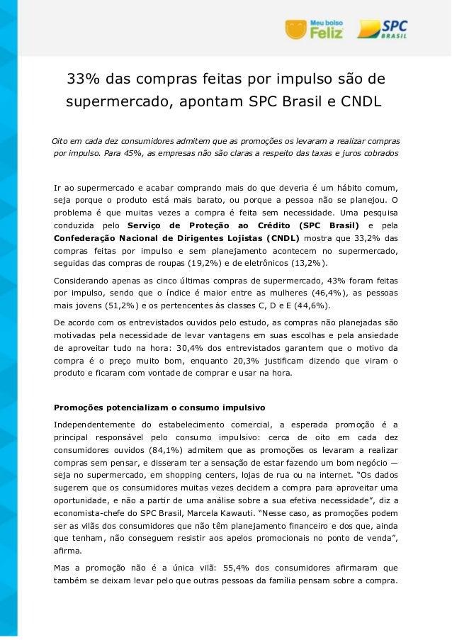 33% das compras feitas por impulso são de supermercado, apontam SPC Brasil e CNDL Oito em cada dez consumidores admitem qu...