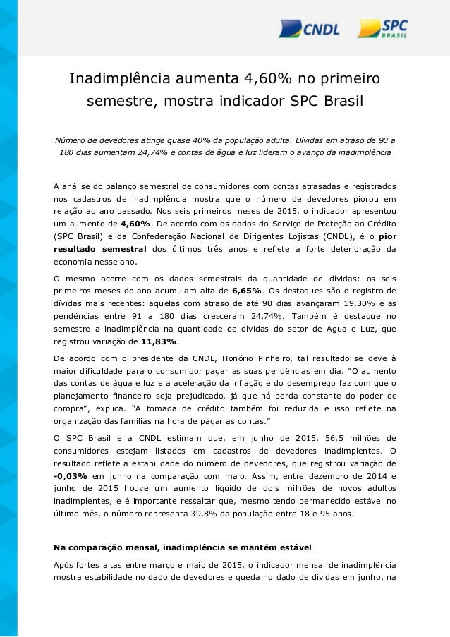 Inadimplência aumenta 4,60% no primeiro semestre, mostra indicador SPC Brasil Número de devedores atinge quase 40% da popu...