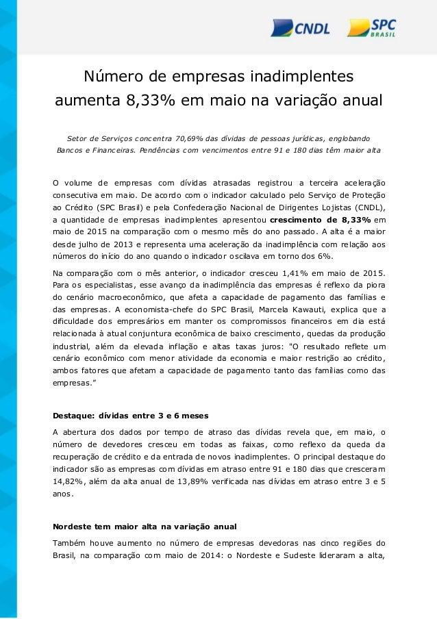 Número de empresas inadimplentes aumenta 8,33% em maio na variação anual Setor de Serviços concentra 70,69% das dívidas de...