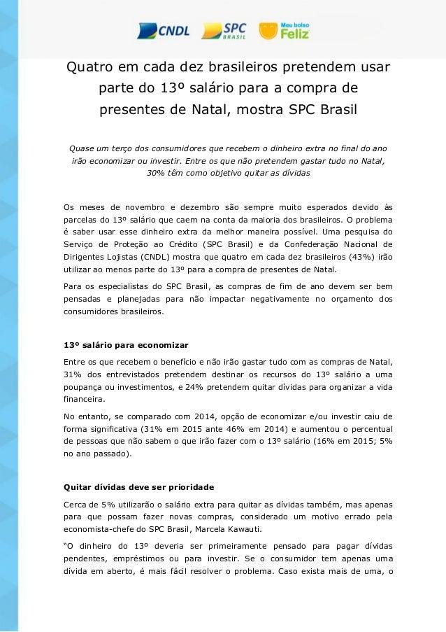 Quatro em cada dez brasileiros pretendem usar parte do 13º salário para a compra de presentes de Natal, mostra SPC Brasil ...